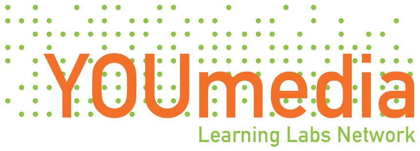 YOUmedia Learning Labs Network | Reimagining Learning in the